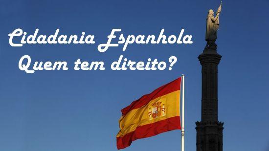 cidadania-espanhola-quem-tem-direito