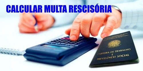 como-calcular-multa-rescisoria