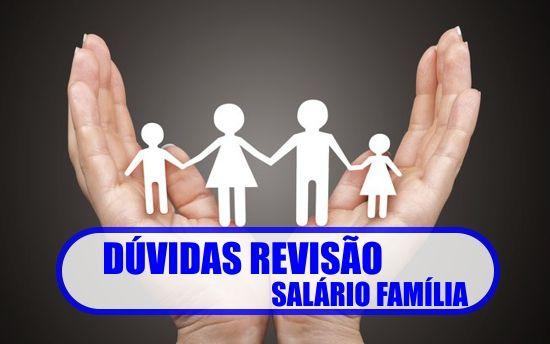 duvidas-revisao-salario-familia