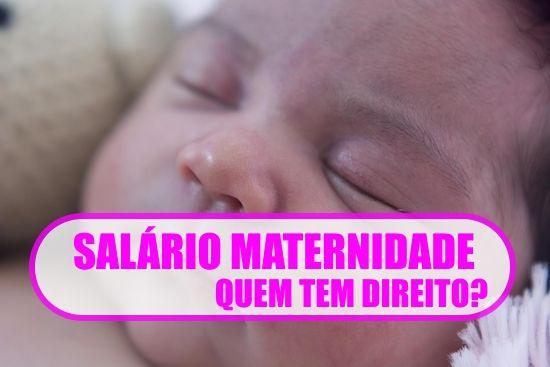 salario-maternidade-quem-tem-direito